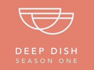Guest Post by Russ Crandall: Deep Dish Season One