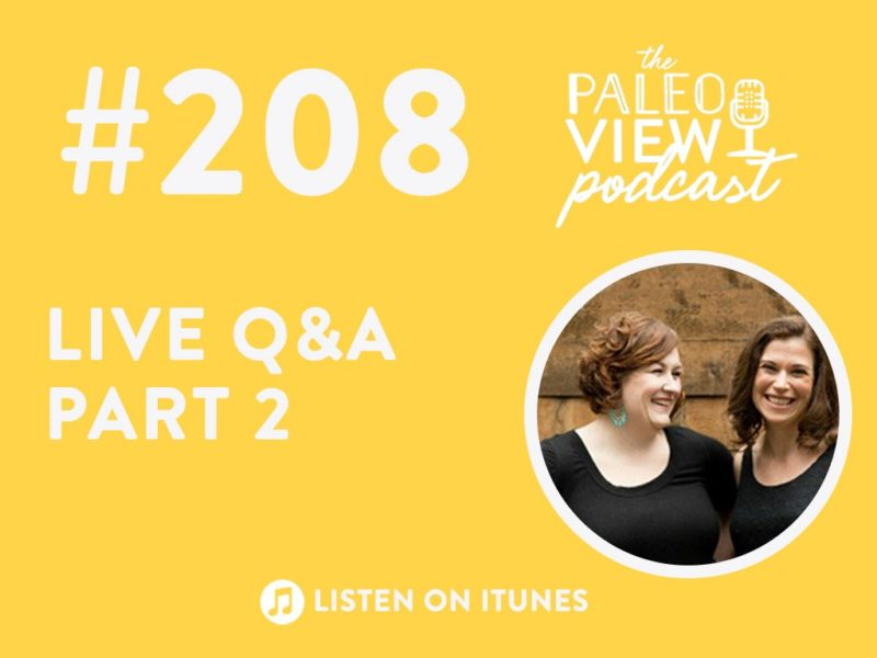 Podcast 208 Live Q&A Part 2