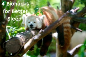 4 Biohacks for Better Sleep