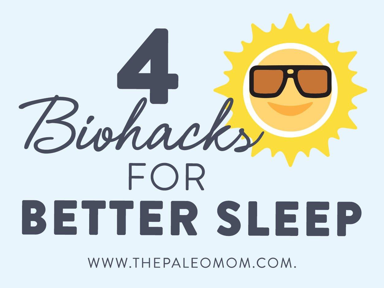 4 Biohacks For Better Sleep