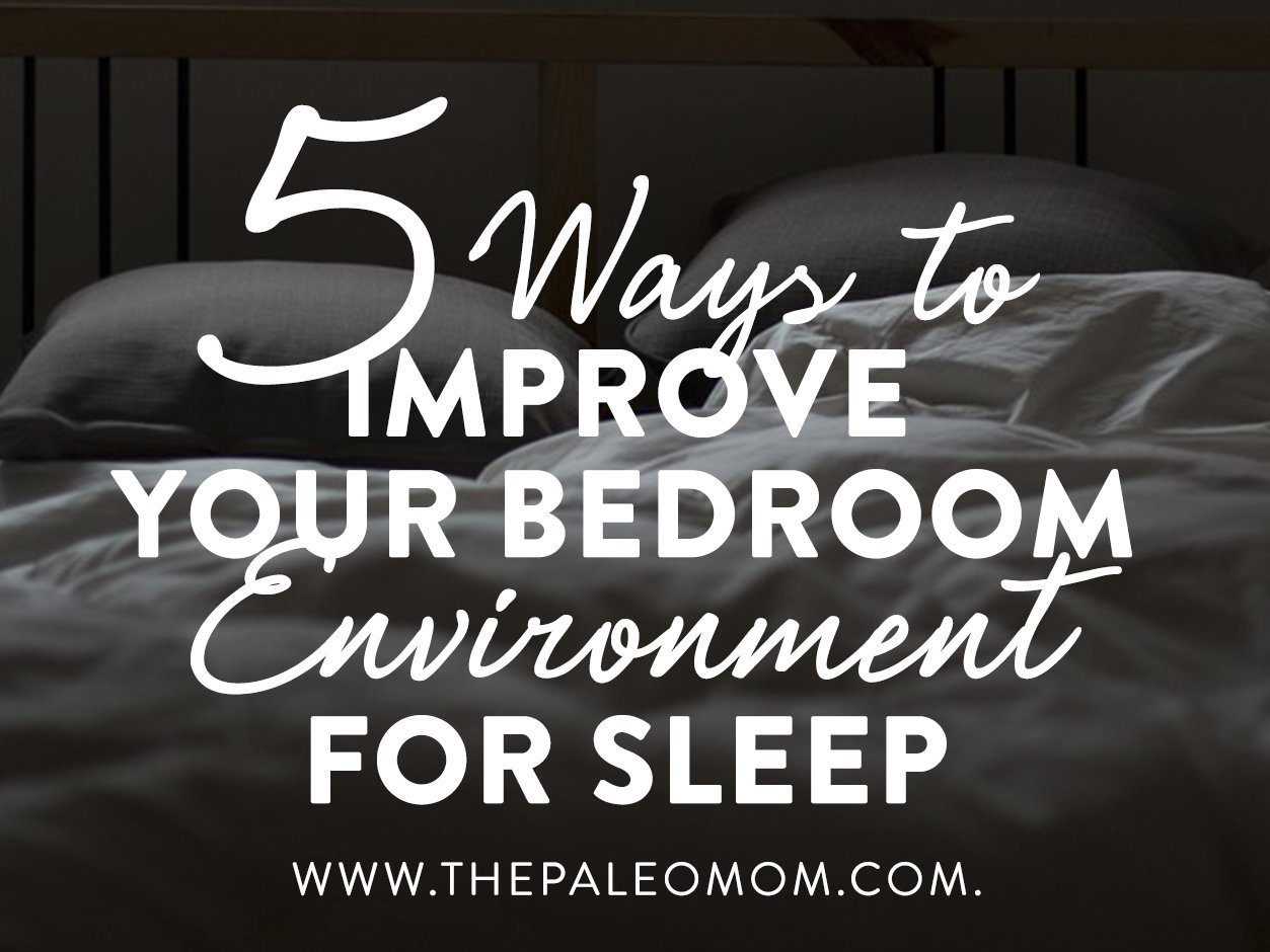 5 Ways to Improve Your Bedroom Environment for Sleep