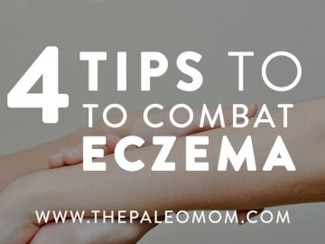 4 Tips To Combat Eczema