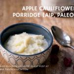 AIP Apple Cauliflower Porridge final