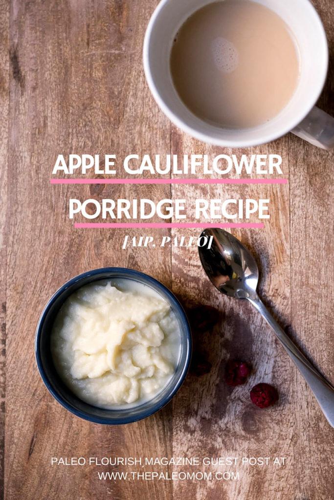AIP Apple Cauliflower Porridge2