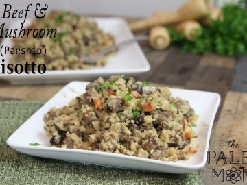 Beef and Mushroom Parsnip Risotto (AIP-friendly!)