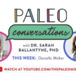 Paleo Conversations: Danielle Walker