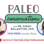 Paleo Conversations: Jennifer Robins slider