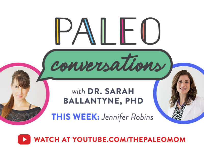 Paleo Conversations: Jennifer Robins slider