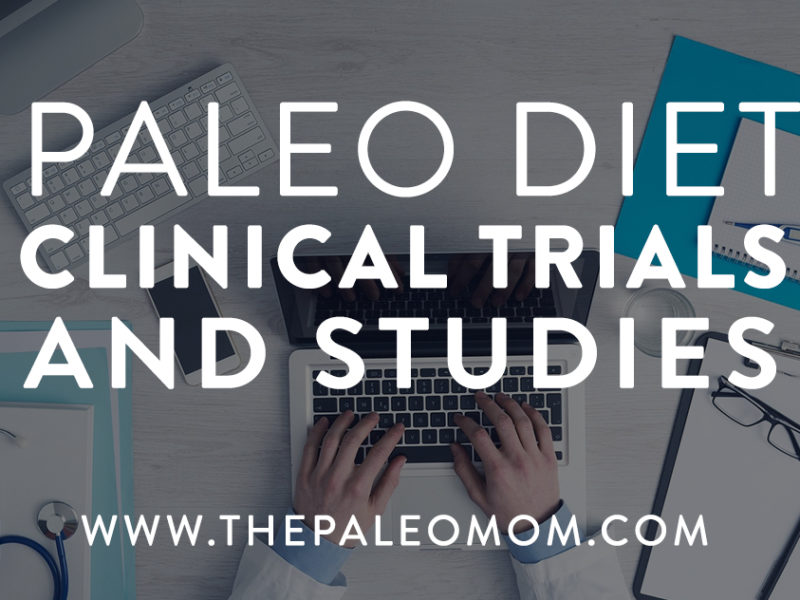 Paleo Diet Clinical Trials and Studiies