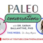 Paleo Conversations: Dr. Amy Myers