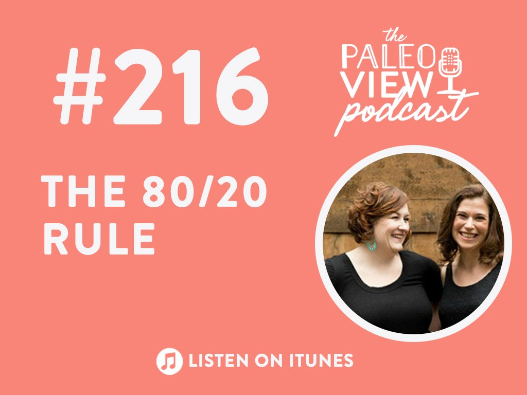 Tpv podcast episode 216 the 8020 rule the paleo mom malvernweather Image collections