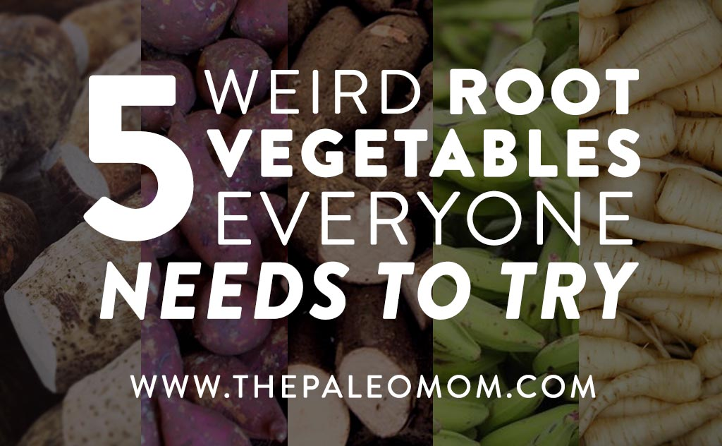 5 Weird Root Vegetables Everyone Needs To Try
