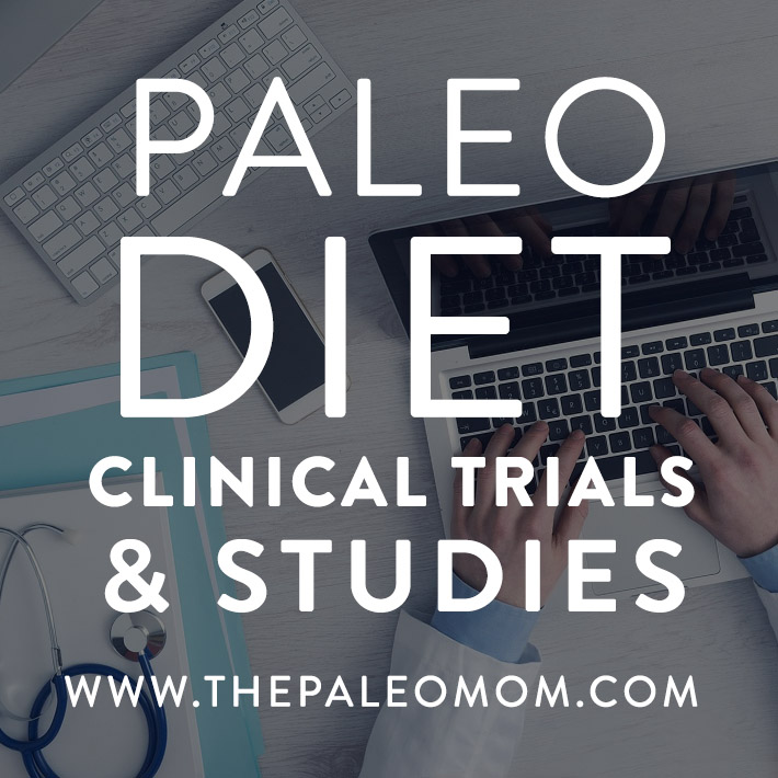 the-Paleo-mom-Paleo-diet-clinical-trials-and-studies