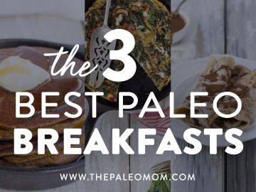 3 Best Paleo Breakfasts