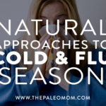 Natural Approaches to Cold and Flu Season