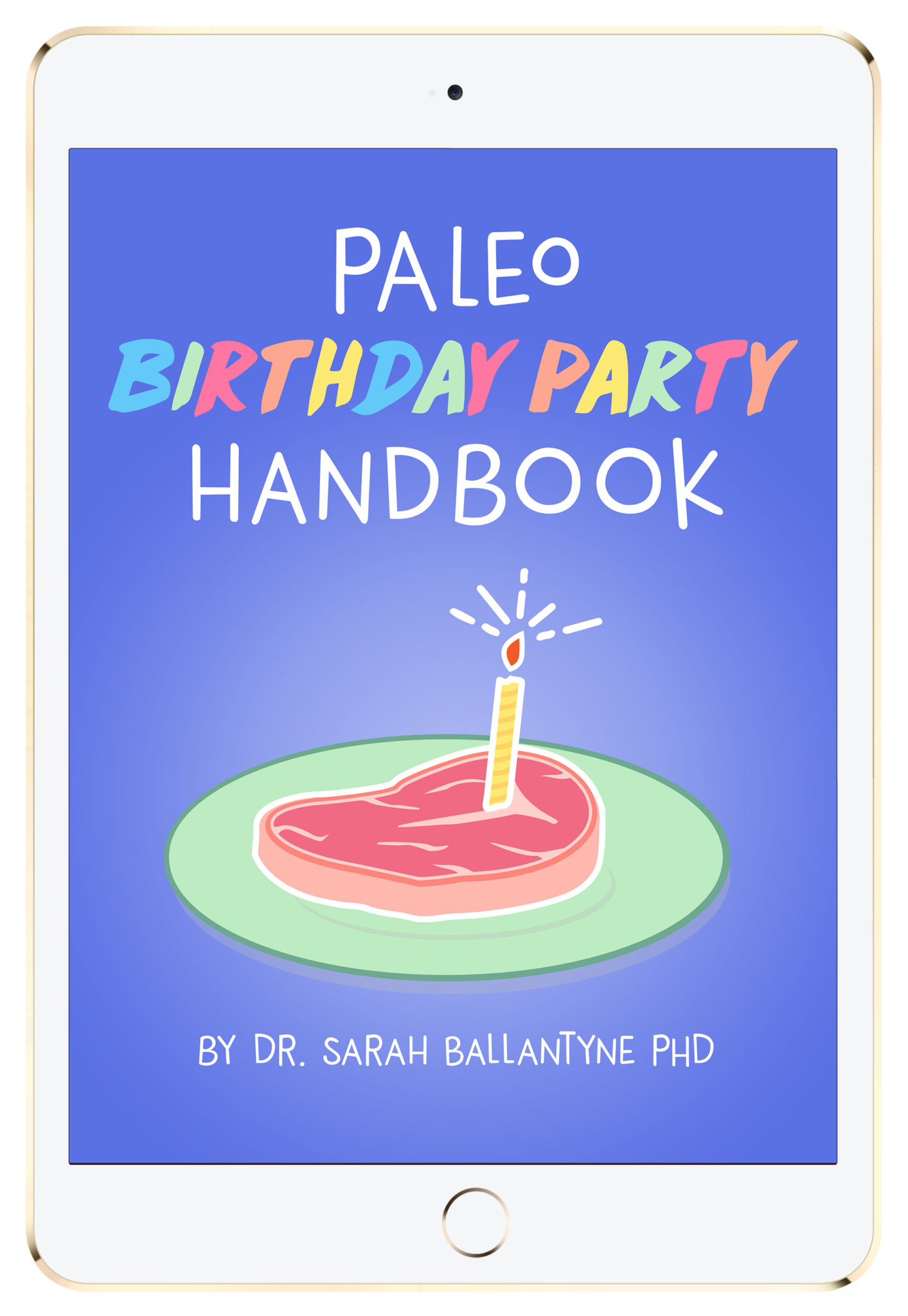 Paleo Birthday Party Handbook