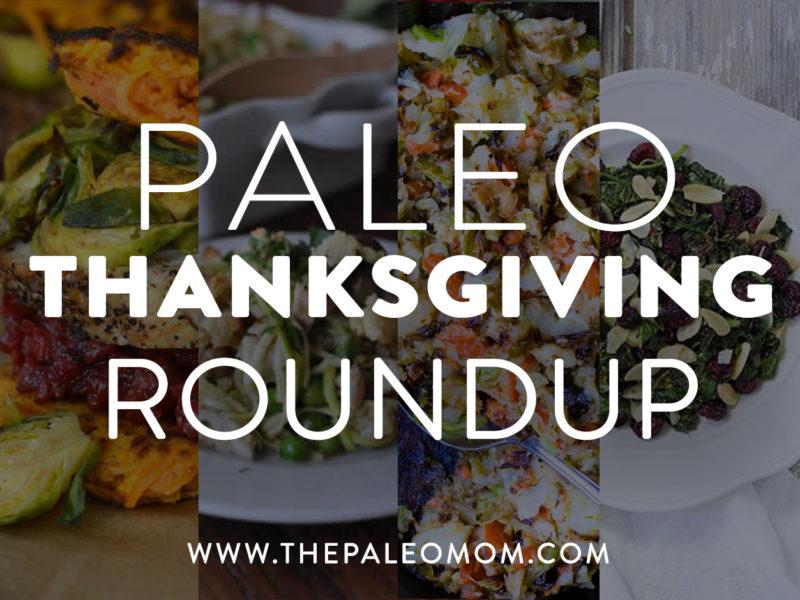Paleo Thanksgiving Roundup