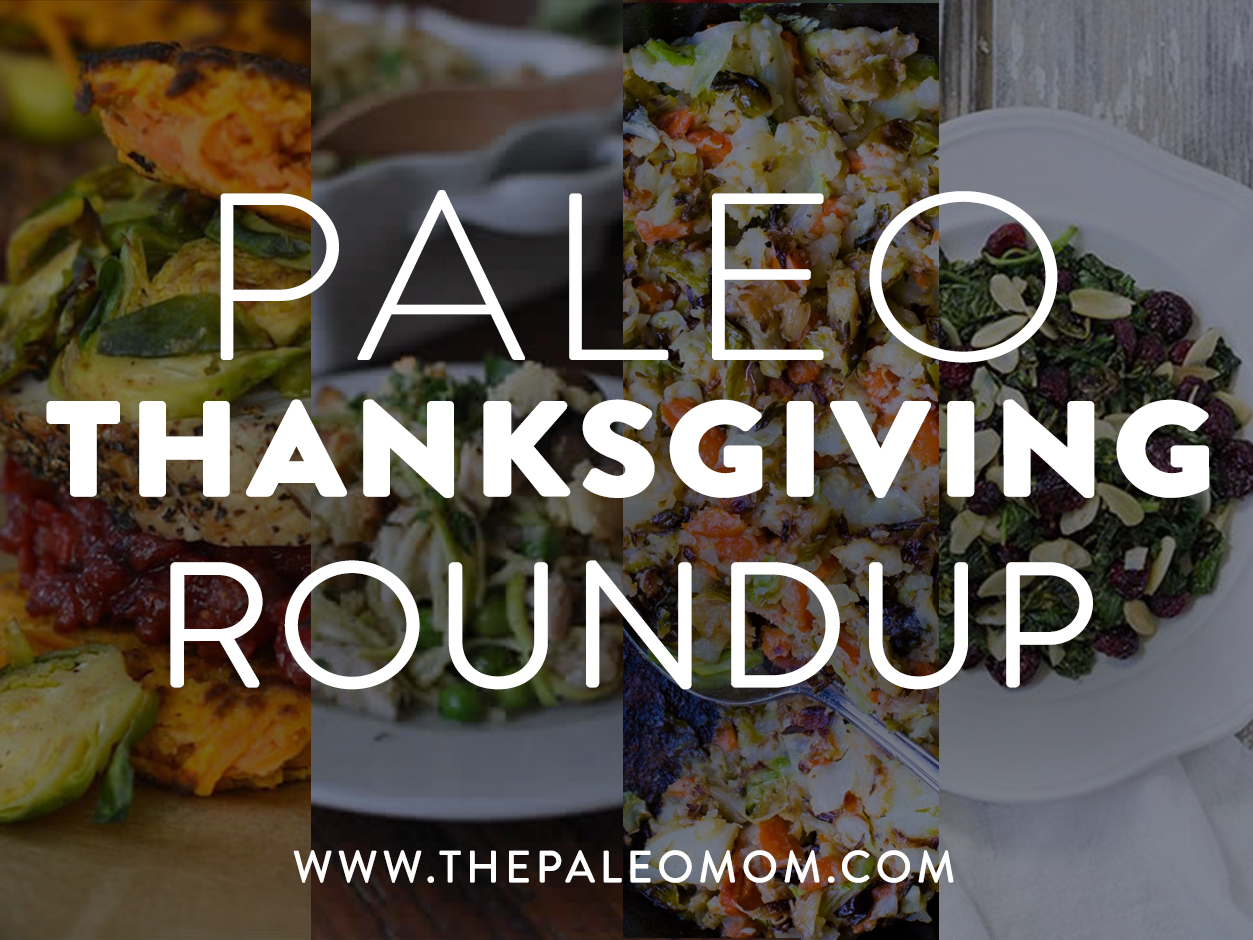 Paleo Thanksgiving Roundup