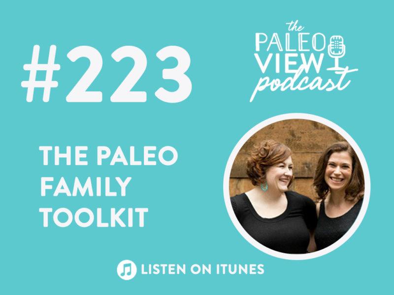 Podcast 223 Paleo Family Toolkit