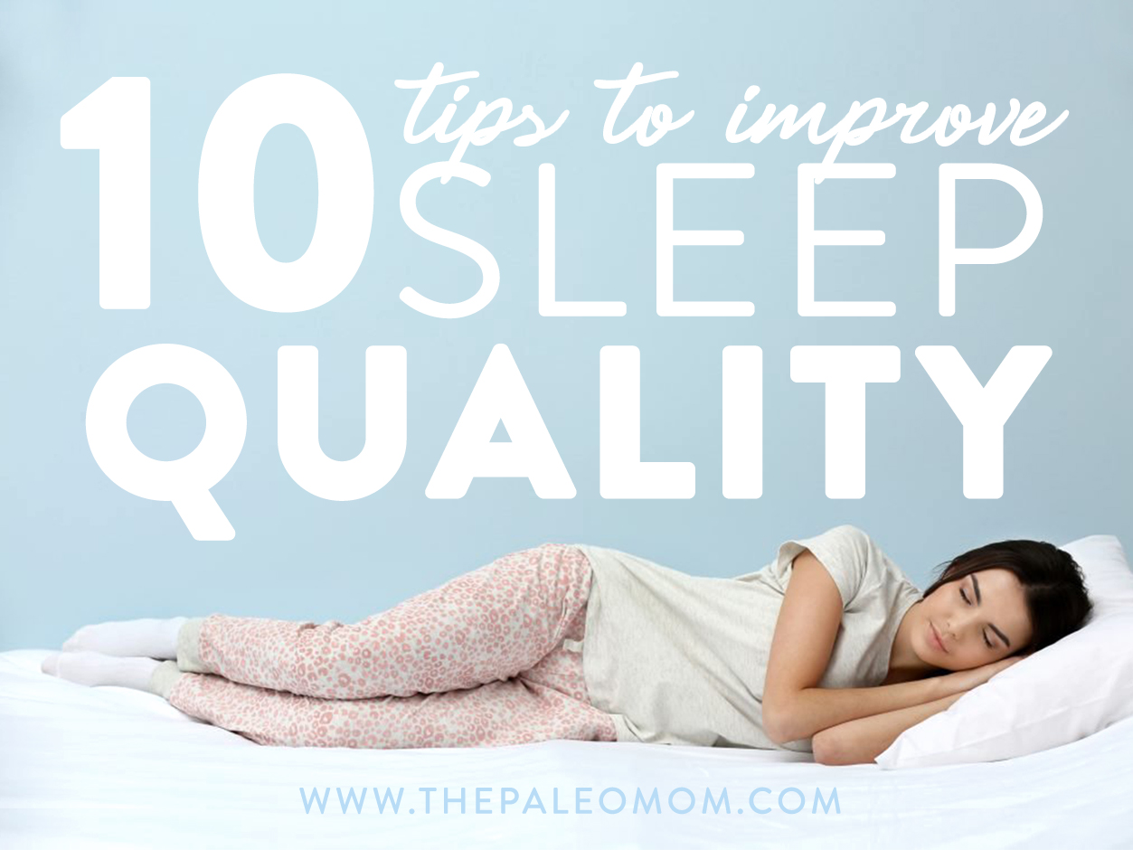 10 tips to improve sleep quality