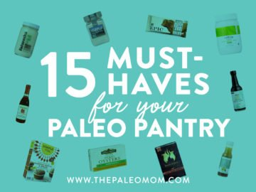 15 Must-Have's For Your Paleo Pantry