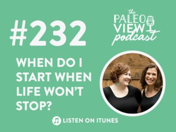 TPV Podcast Episode 232, When Do I Start When Life Won't Stop?!