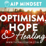 Optimism, hope, and healing