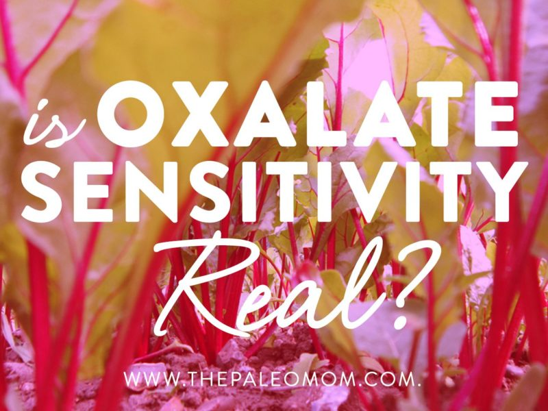 Is Oxalate Sensitivity Real