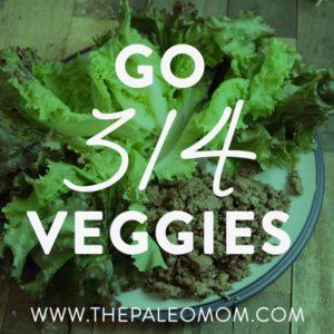 Go 3/4 Veggies