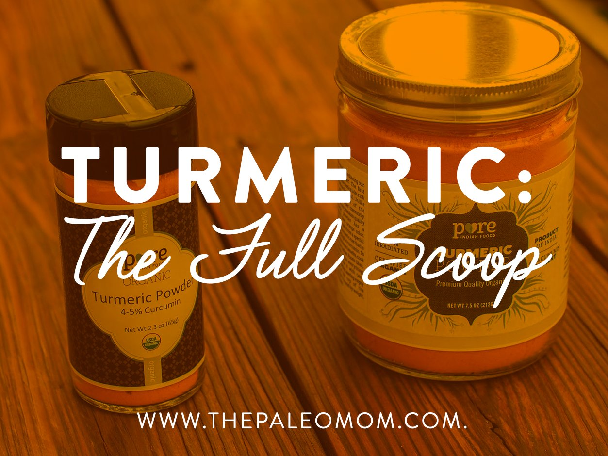 Turmeric: The Full Scoop