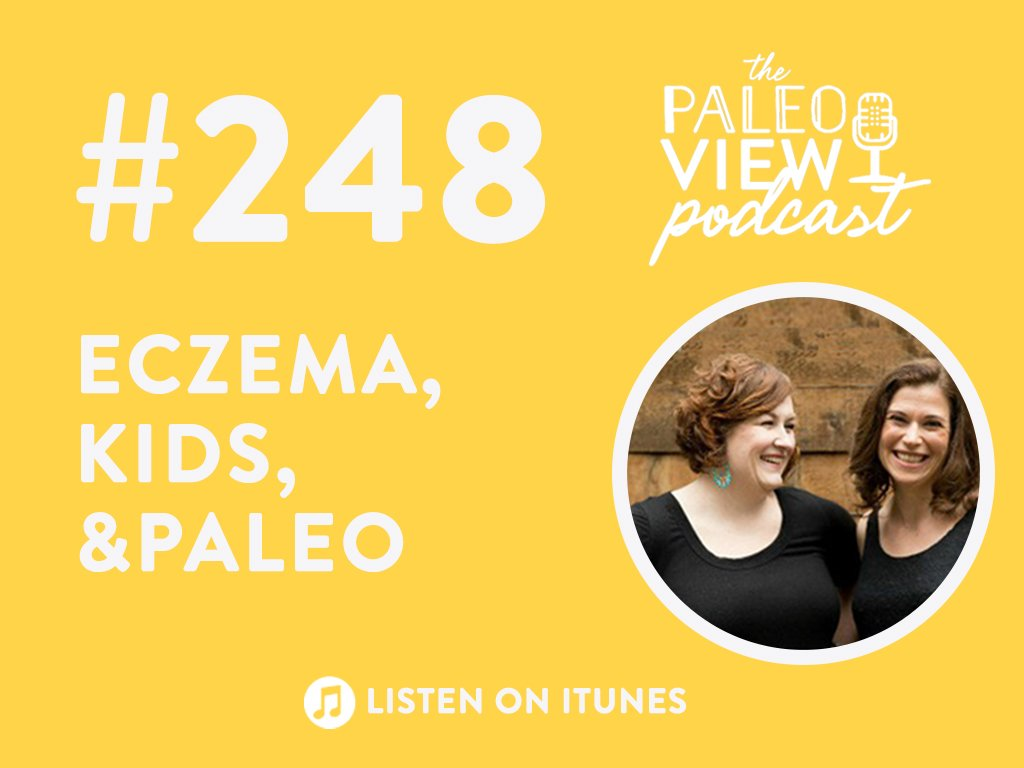 248 Eczema, Kids, and Paleo