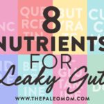 nutrients for leaky gut