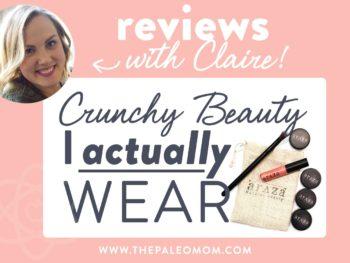 Crunchy Beauty I actually wear
