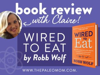 Book review with Claire: Wired to Eat