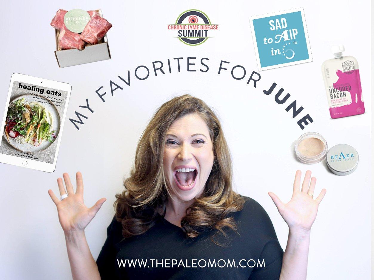 My Favorites For June