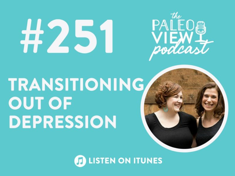 TPV Podcast Episode 251, Transitioning Out of Depression