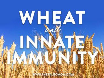 Wheat and Innate Immunity