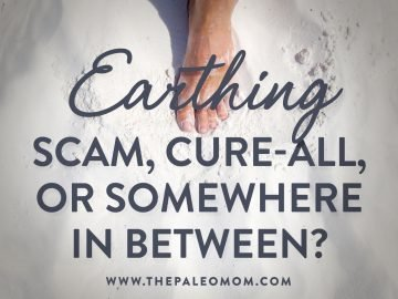 Earthing: Scam, Cure-All, or Somewhere In Between?