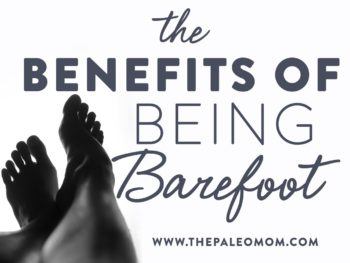 benefits of being barefoot