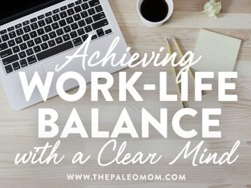 Achieving Work-Life Balance with a Clear Mind