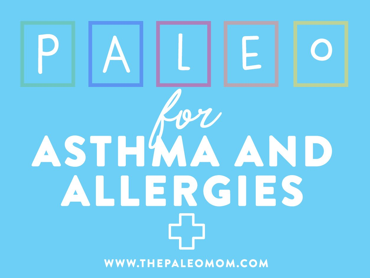 paleo for asthma and allergies
