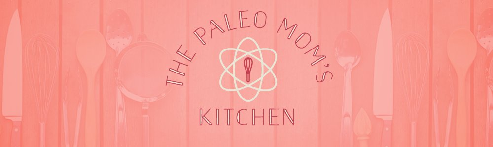 paleo mom kitchen banner