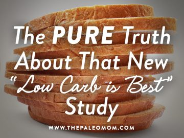 "The PURE Truth About That New ""Low Carb is Best"" Study"