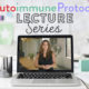 The AIP Lecture Series is a 6-week video-based online course that teaches the scientific foundation for the diet and lifestyle tenets of the Autoimmune Protocol.