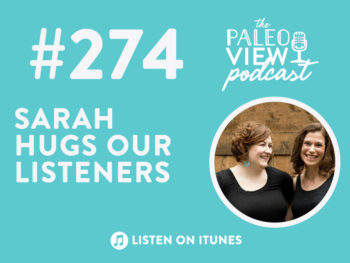 TPV Podcast, Episode 274: Sarah Hugs Our Listeners