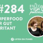 superfood or gut irritation