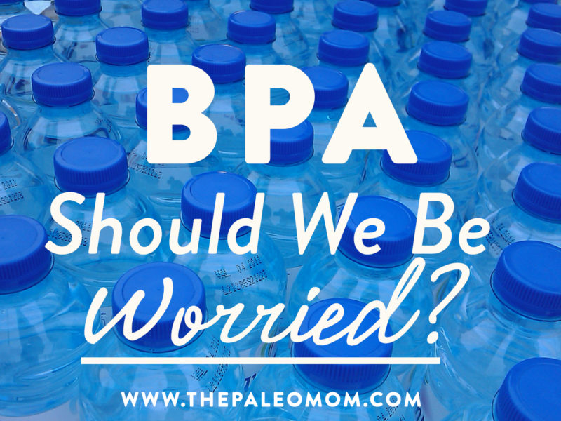 bpa should we be worried?