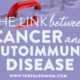 cancer and autoimmune diseases