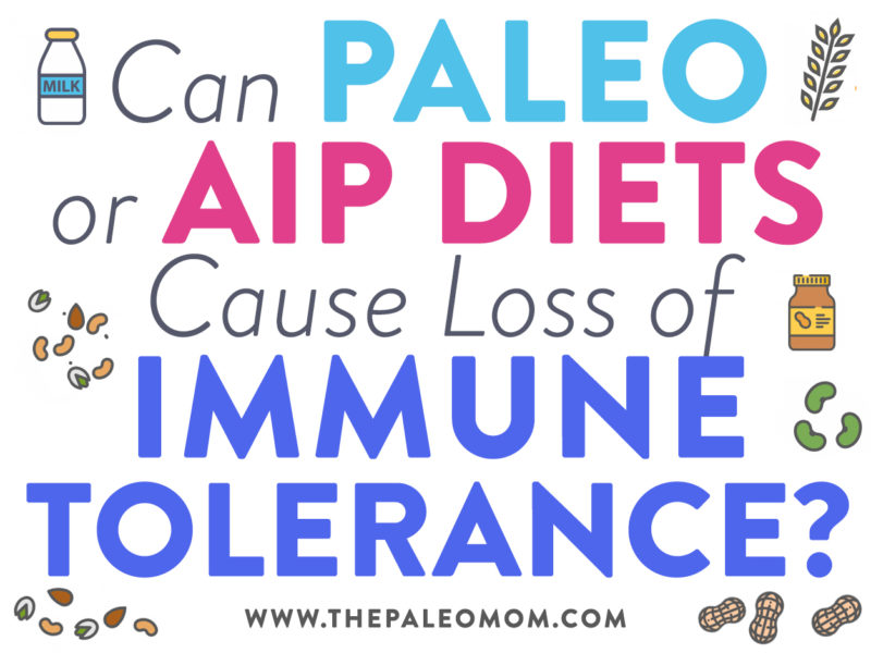 can paleo cause loss of immune tolerance