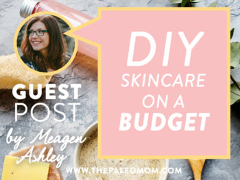skin care on a budget